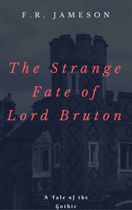 The Strange Fate of Lord Bruton - Oct 2017 cover